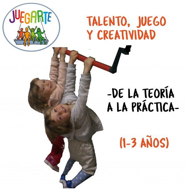 TALENTO, JUEGO Y CREATIVIDAD