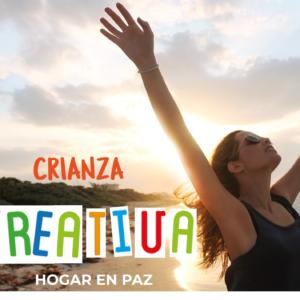Crianza Creativa – Hogar en Paz
