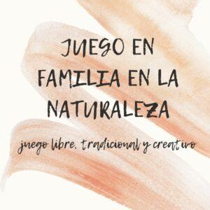 Grupo de Juego en la Naturaleza en Familia